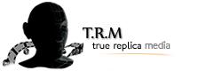 True Replica Media